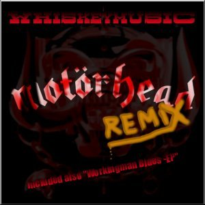 Motörhead Remix/Workingman Blues